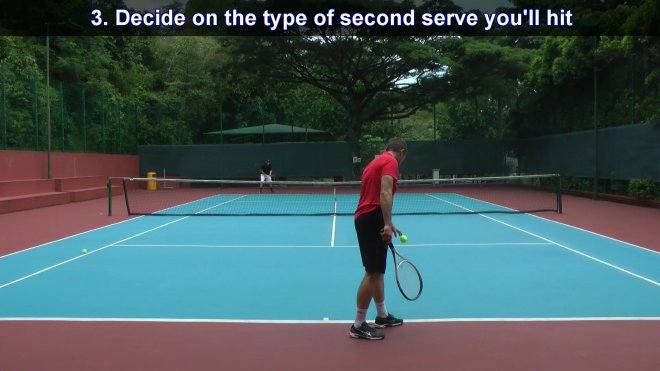 decide on the type of second serve